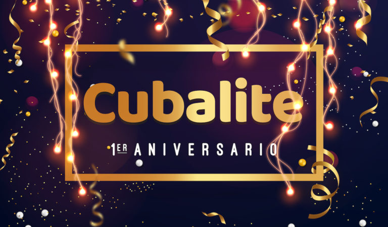 Cubalite, un año después